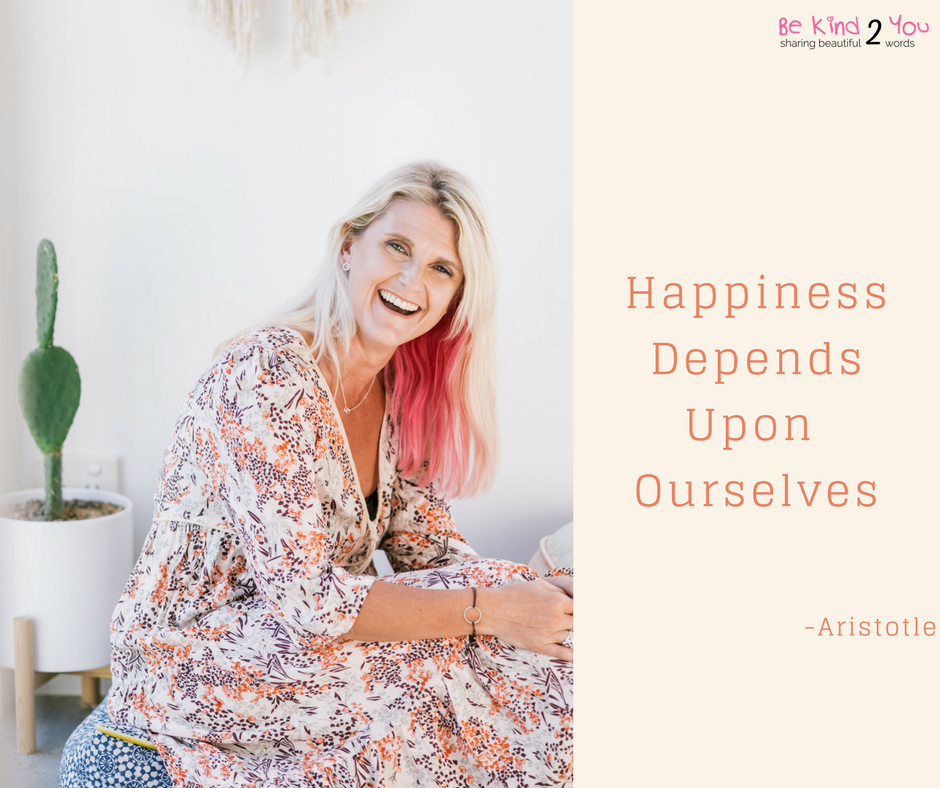 Happiness Depends on ourselves