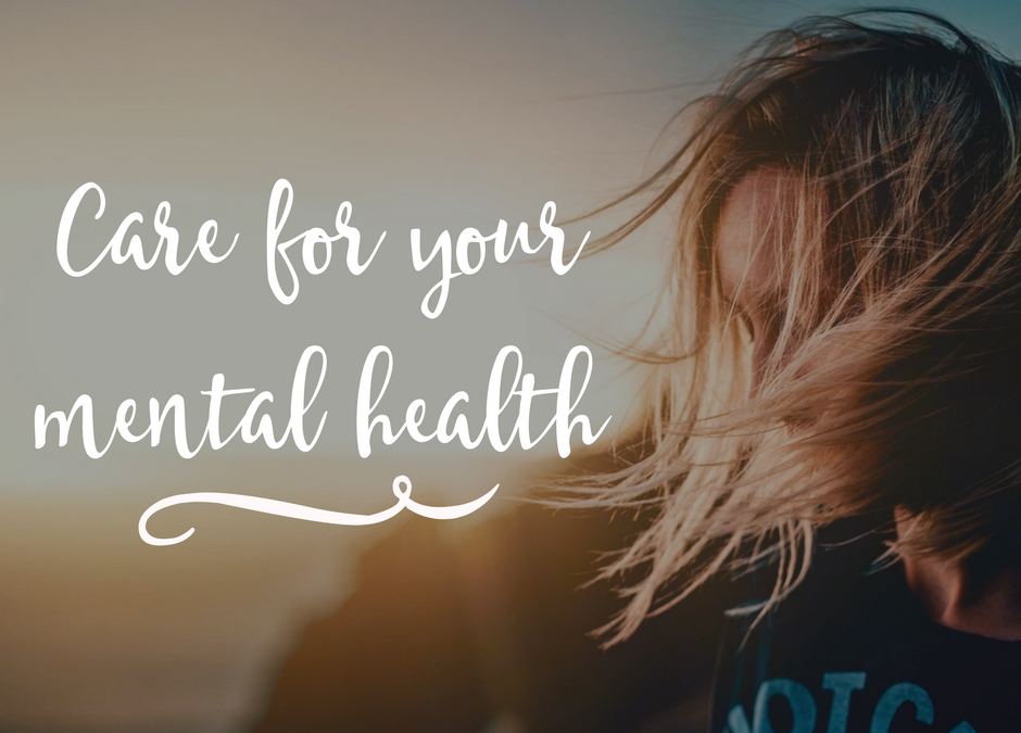 10 Ways To Care For Your Mental Health