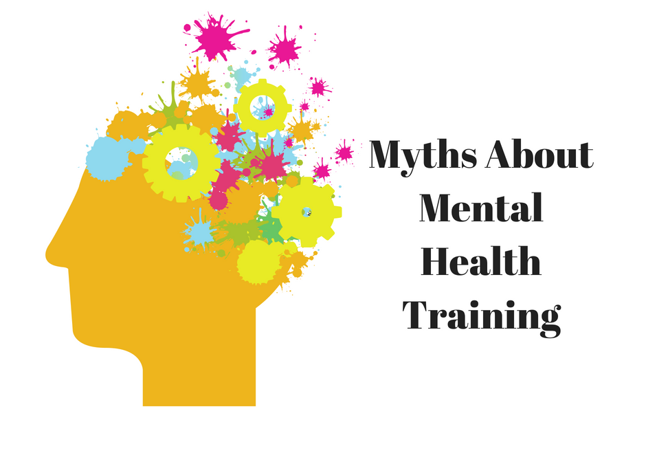 5 Myths About Mental Health Training