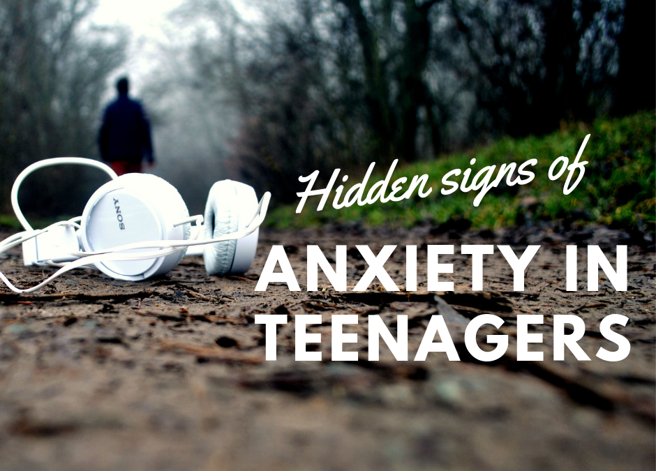 Hidden Signs of Anxiety in Teenagers